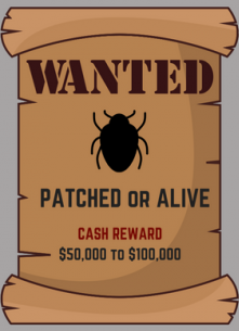 bug bounty wanted pached or alive
